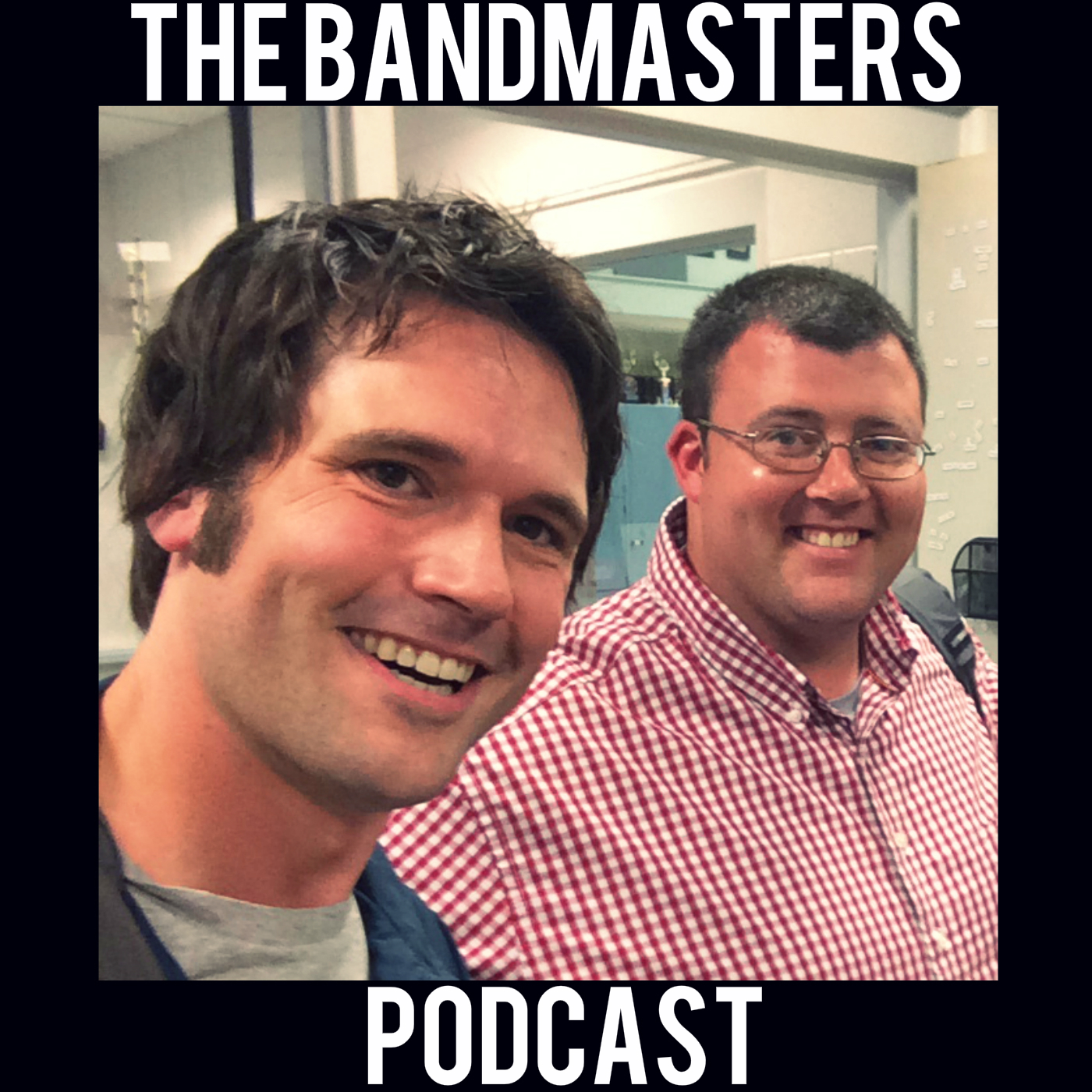 Podcast - The Bandmasters Podcast