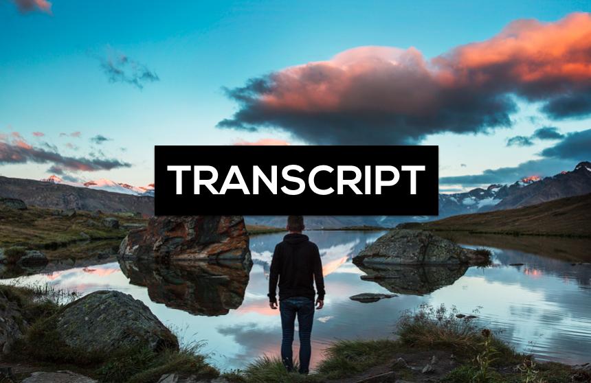 TRANSCRIPT | PERSÖNLICHKEITSENTWICKLUNG - DESWEGEN KÄMPFST DU