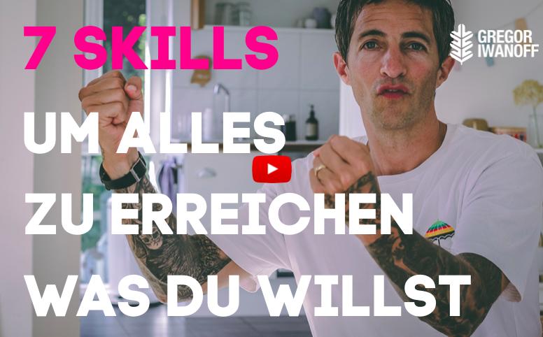 7 Skills um alles zu erreichen, was du willst | VIDEO