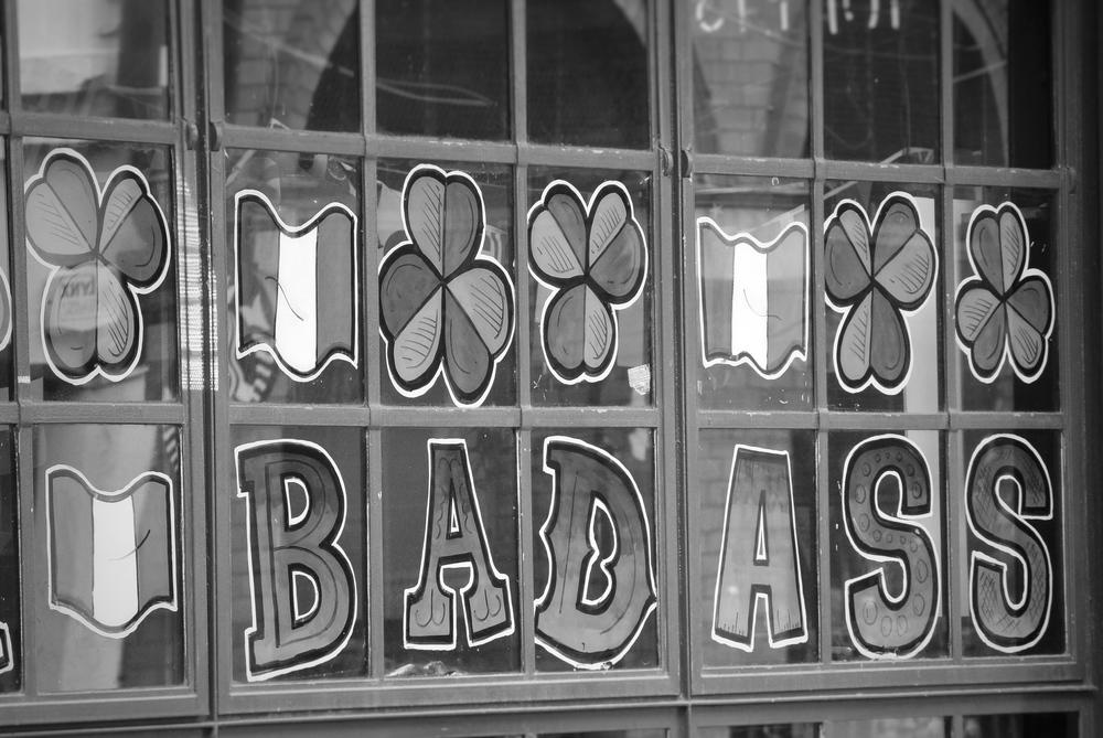 Badass, Dublin