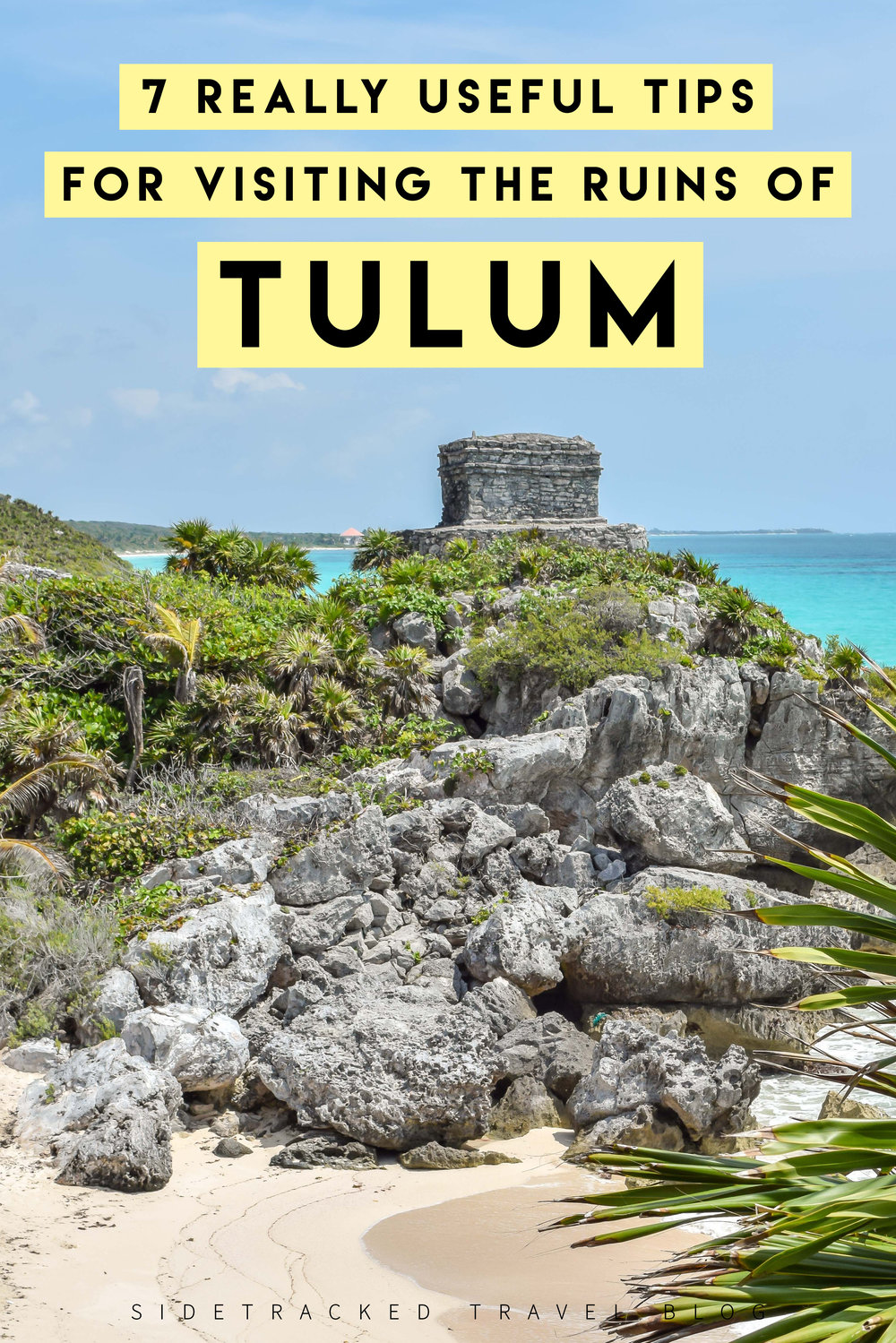 As beautiful as the Tulum ruins are, the site is becoming increasingly popular and overly commercialized. The trick to enjoying your visit is to be fully prepared - here are 7 really useful tips you should know before you go to Tulum!