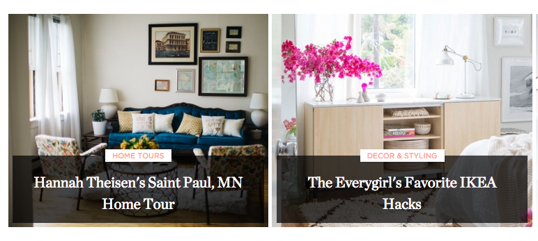 DIY's, home tours, decorating tips, entertaining help, the Everygirl does it all! Love this site for all around inspiration and their living section is one of my go-to's!