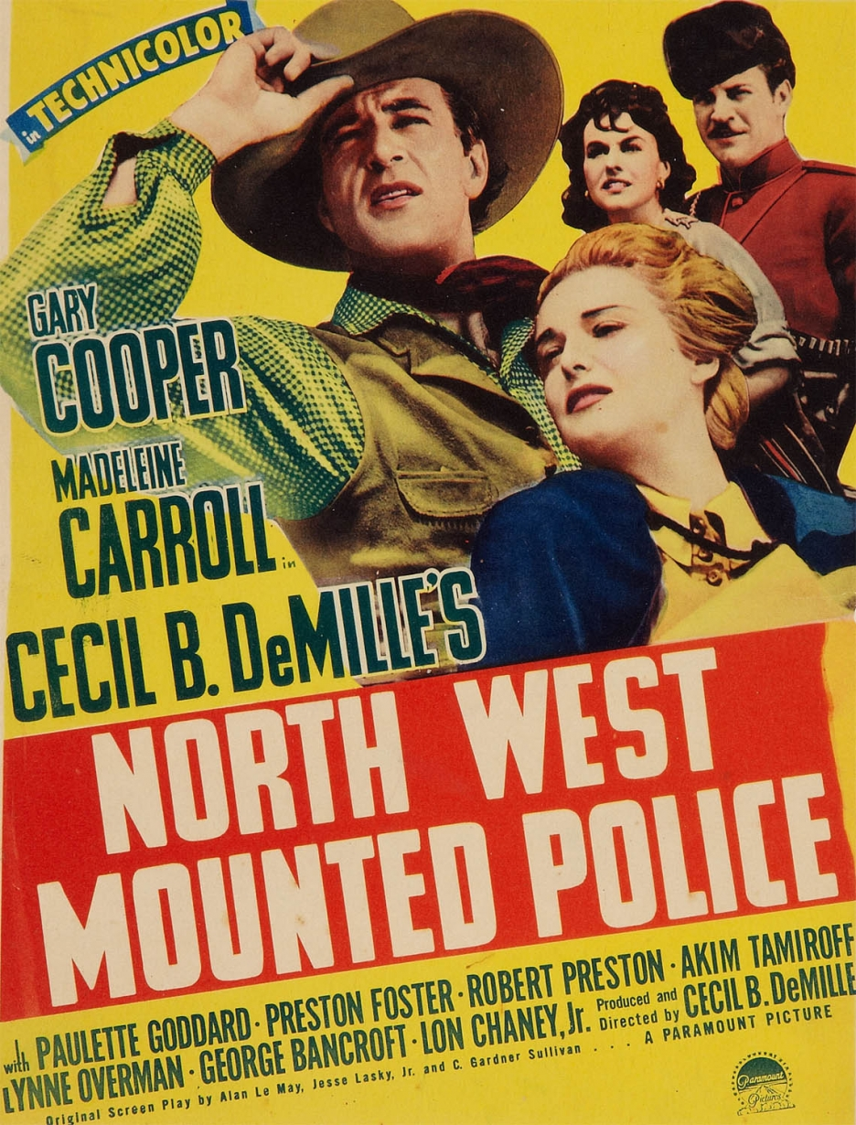 North West Mounted Police (1940) [1940 Week] — Speak Up ...