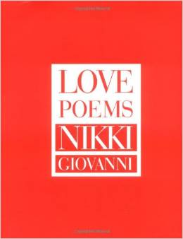 Nikki Giovanni's Love Poems