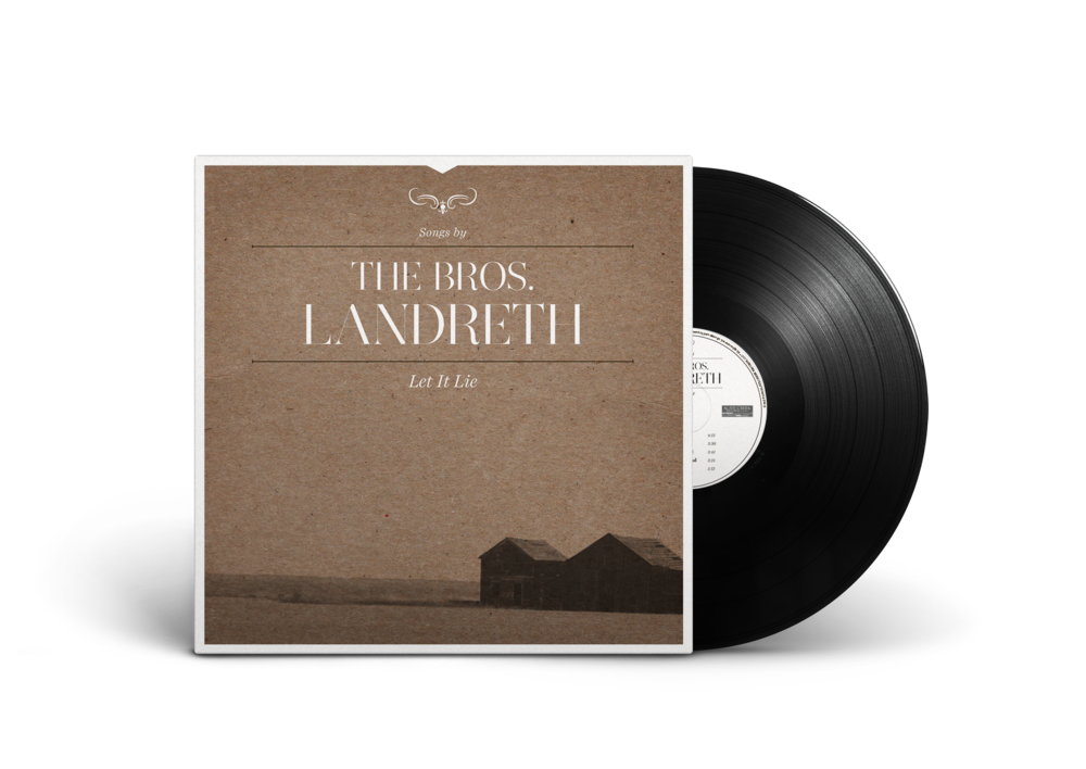 The Bros. Landreth – Let it Lie