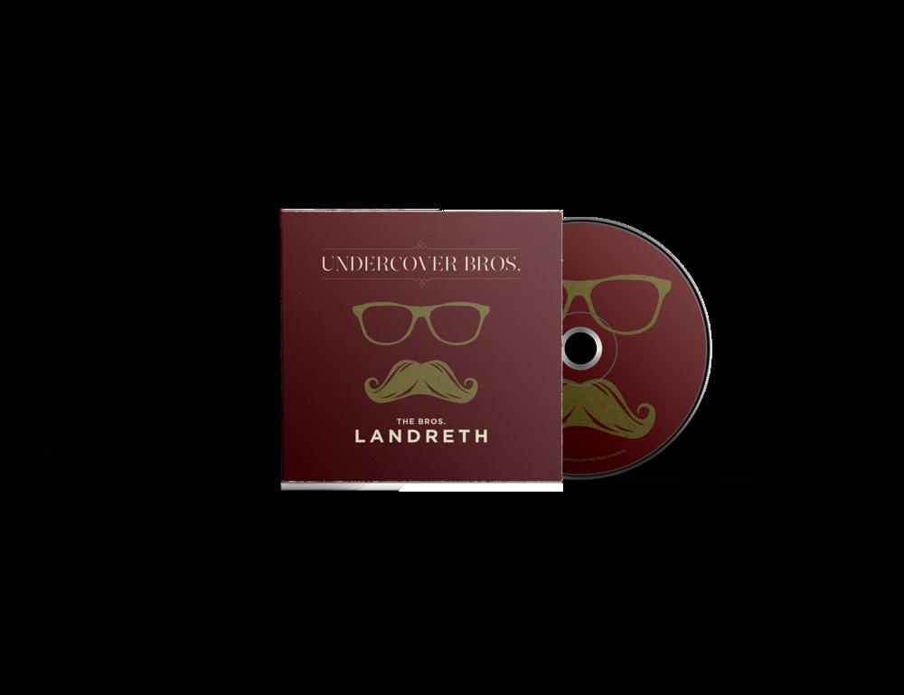 Undercover Bros. – The Bros. Landreth