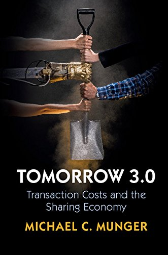 Tomorrow 3.0 - Transaction Costs and the Sharing Economy (Cambridge Studies in Economics, Choice, and Society).jpg