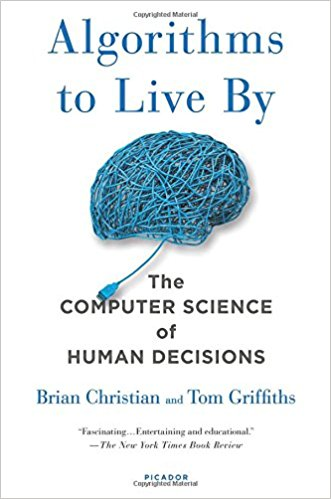 Algorithms to Live By - The Computer Science of Human Decisions.jpg