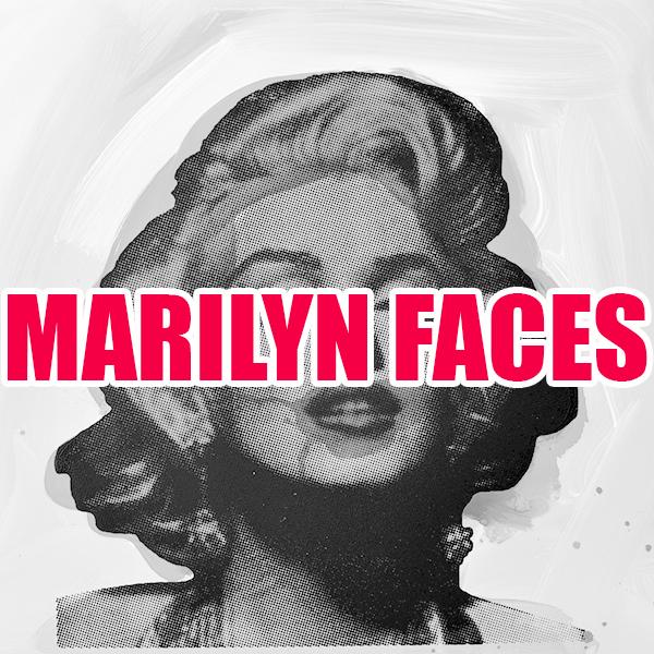 MARILYN FACES.jpg