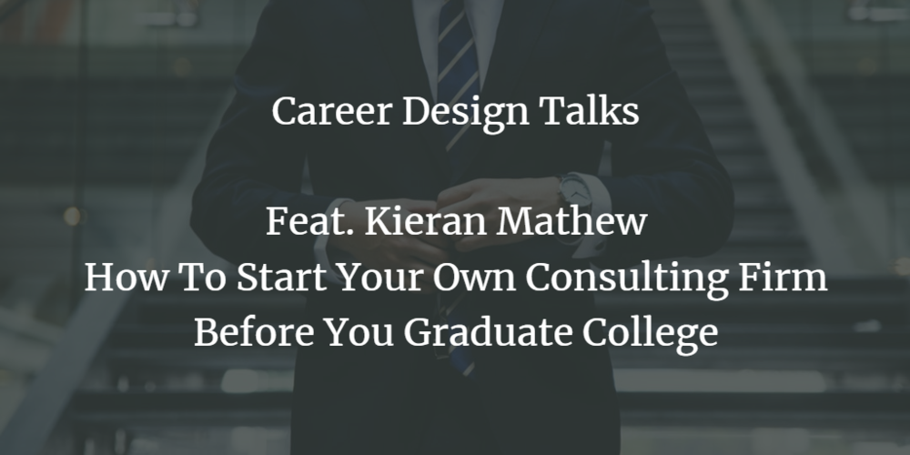 How To Start Your Own Consulting Firm Before You Graduate College