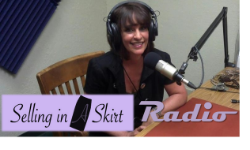 Selling In a Skirt with Host Judy Hoberman. I'm on in the second half hour