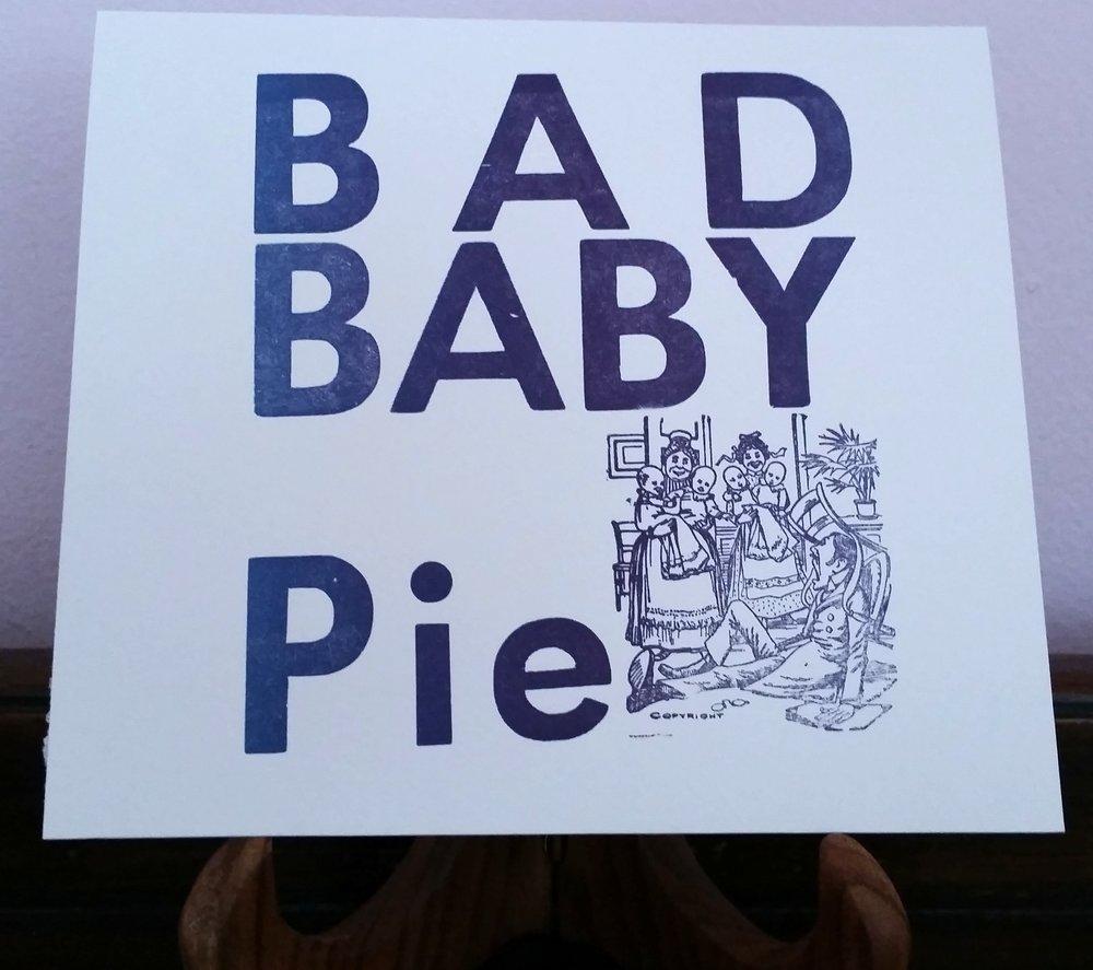 Bad Baby Pie