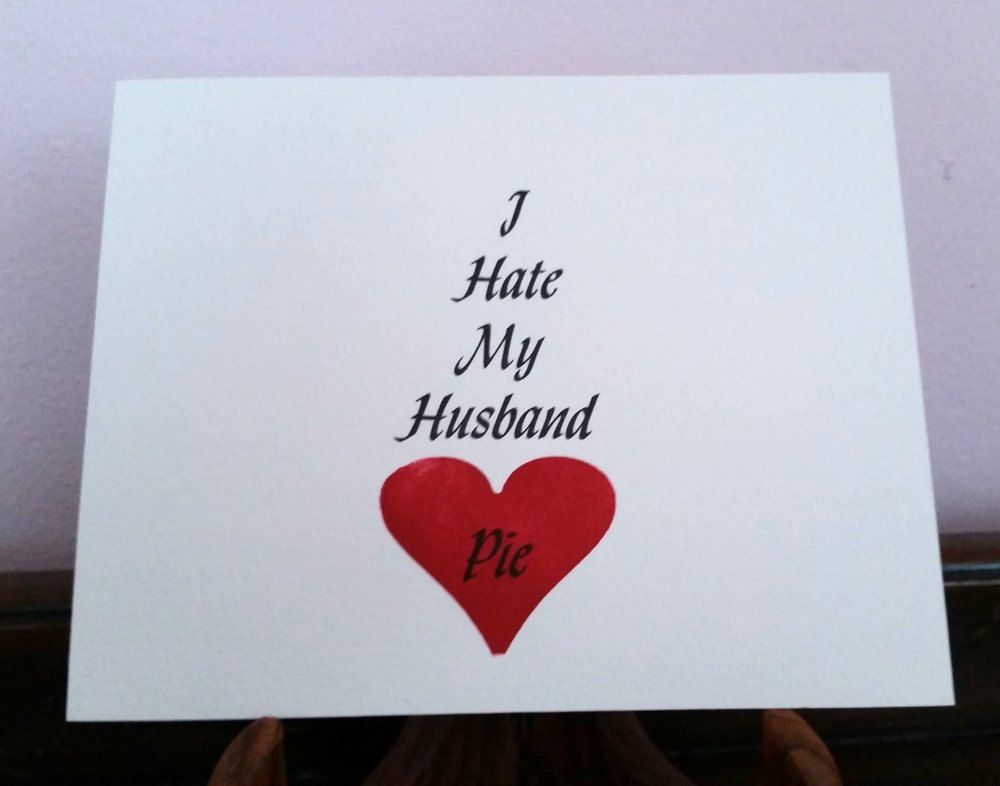 I Hate My Husband Pie