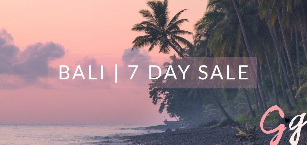 Bali 7 Day Sale.jpg