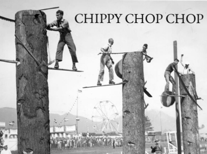 $115 PP - CHIPPY CHOP CHOP - SLASH SOME WOOD THEN CLIMB ON DOWN FOR A FEAST AND SOME FINE BEER   Image source: Pinterest
