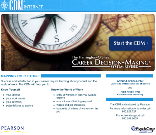 CDMInternet - This online version of the Career Decision Making System, co-authored with Art O'Shea, is a comprehensive career planning system distributed by Pearson.