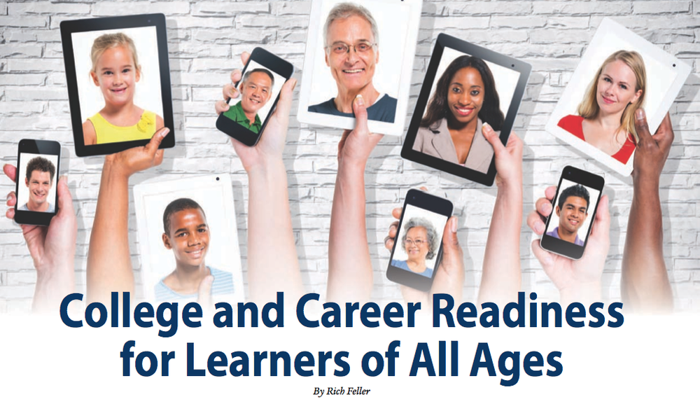 College and Career Readiness  - Does college and career readiness (CCR) look like it did during your youth? That question drives this article as career development charts its course into its second century. Shifting the focus of CCR beyond youth, time specific events, and graduate