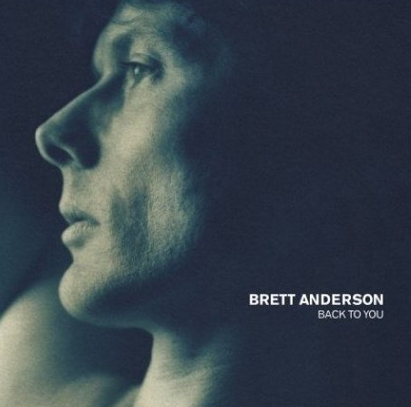 Brett-Anderson-Back-To-You-406736.jpg