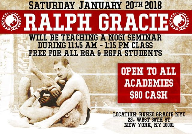 This Saturday January 20th @ralphgracie will be teaching the 11:45am #Nogi Class FREE FOR ALL @renzogracieacademy & @rgfa Students. There will be a $80 Cash mat fee to non RGA NYC & RGFA Visitors. #renzogracie #ralphgracie #graciejiujitsu #bjj #renzoknows #nyc #bjjlifestyle #renzoknows #newyork