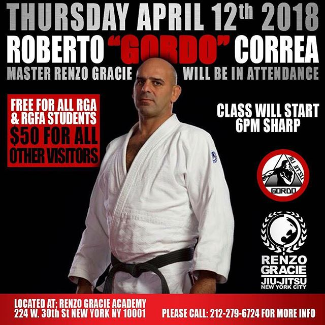 "Thursday April 14th We will have the pleasure of having Rafael ""GORDO"" Correa. The seminar will be FREE for RGA & RGFA.,Master Renzo will be in attendance. Non-Members $50 CASH. #bjj #renzogracie #renzoknows #graciejiujitsu #Teamrenzogracie @gordobjj @renzograciebjj"