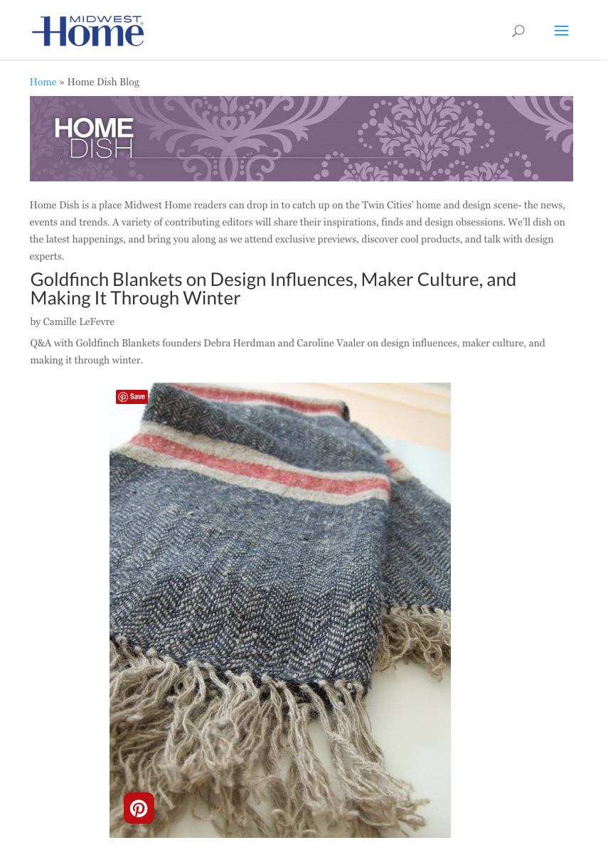 Goldfinch Blankets featured on Midwest Home's Home Dish Blog.