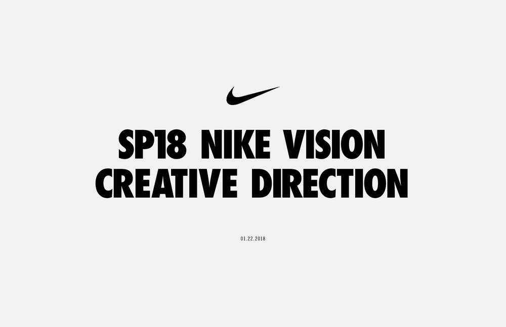5d62a9d78e8271 Nike Vision Creative Direction 2018 samples. Share.  180122 Sp18 Nike VSN Creative Direction-page-001.jpg