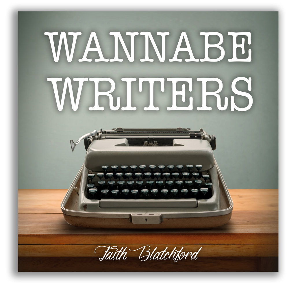 Wannabe Writers seminar with Faith Blatchford
