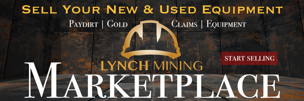 Gold Prospeceting Marketplace-Buy-Sell-New-Used-Mining-Prospecting-equipment-paydirt-claims-gold- lynch mining.jpg