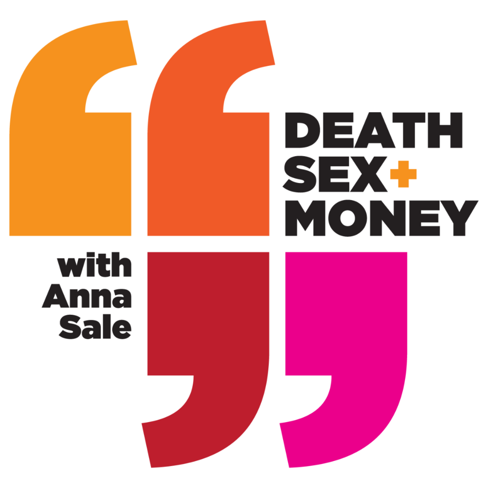 Death, Sex & Money is a podcast about the big questions and hard choices that are often left out of polite conversation. Host Anna Sale talks to celebrities you've heard of—and to regular people you haven't—about the Big Stuff: relationships, money, family, work and making it all count while we're here.