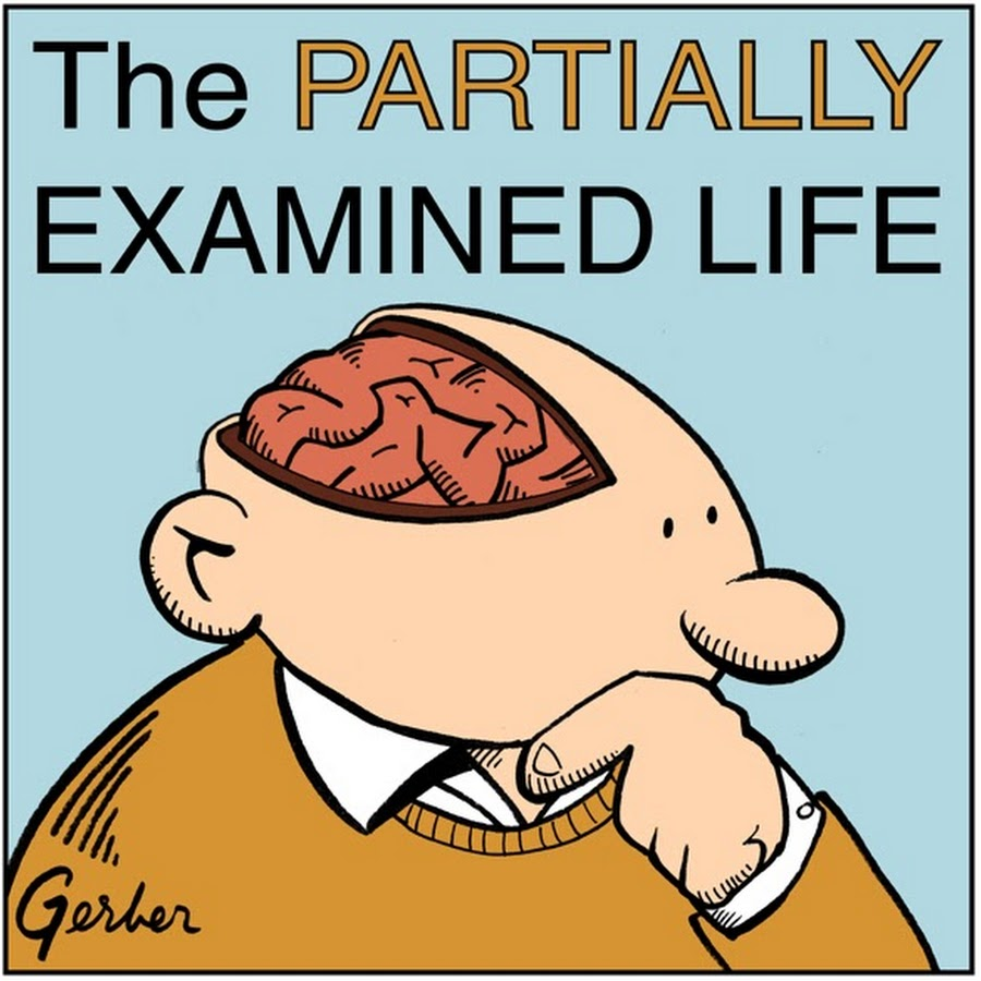The Partially Examined Life is a philosophy podcast by some guys who were at one point set on doing philosophy for a living but then thought better of it. Each episode, we pick a short text and chat about it with some balance between insight and flippancy.