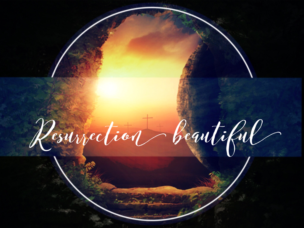Lent Series 2017 -- God makes beautiful things out of our lives