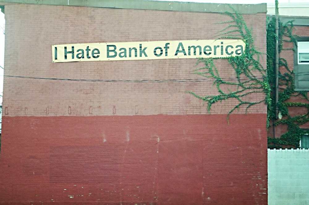 I hate  (Bank of) America