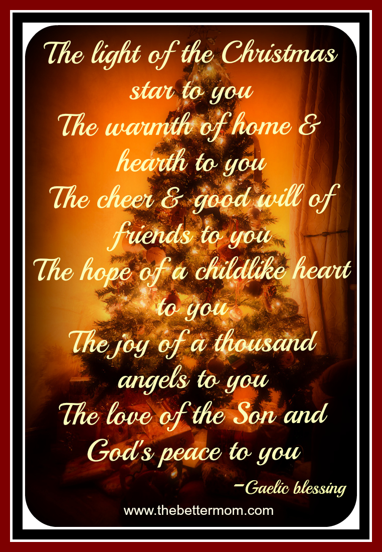 Irish Christmas Blessing.A Christmas Blessing The Better Mom