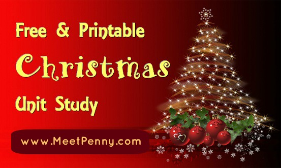 Free Christmas Unit Study Lesson Plan with Printables
