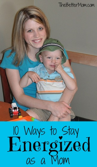 10 Ways to Stay Energized as a Mom