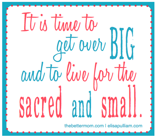 Get Over Big, Live Small