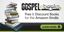 Gospel eBooks | Free & Discount Christian e-Books for the Amazon Kindle