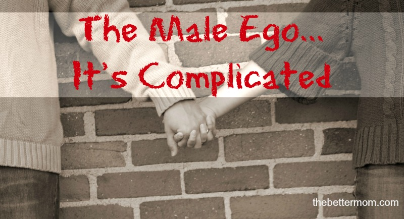 the male ego the better mom
