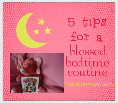blessed bedtime routine