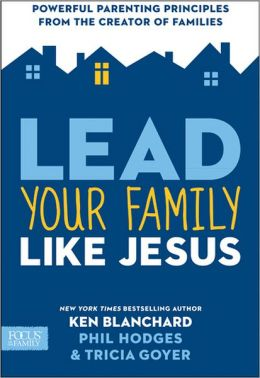 Leading Your Family Like Jesus ~www.thebettermom.com