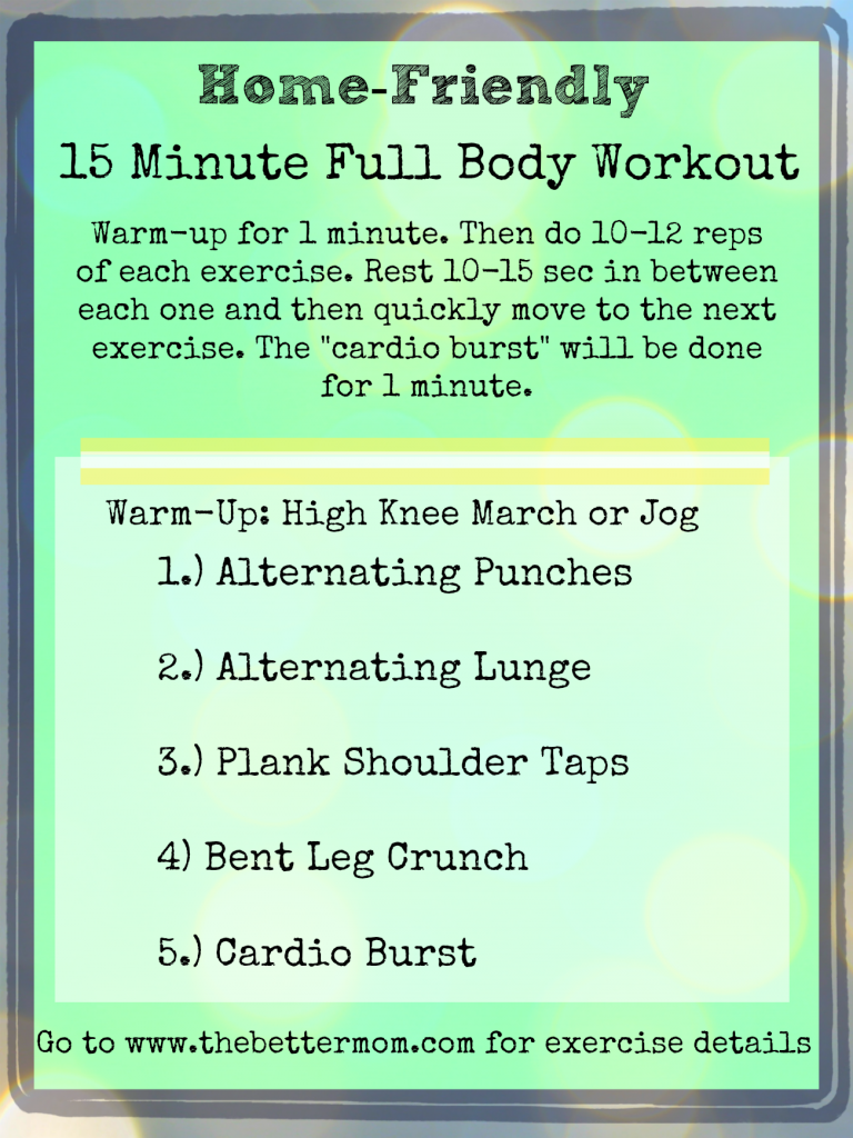 Home-Friendly 15 Minute Full Body Workout  | thebettermom.com