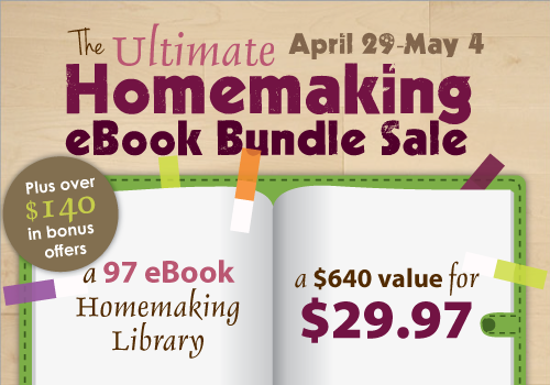 The Ultimate Homemaking eBook Bundle Sale! 97 eBooks for only $29.97! ~www.thebettermom.com