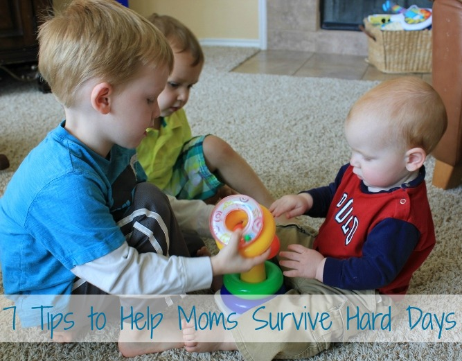 7 Tips to Help Moms Survive Hard Days
