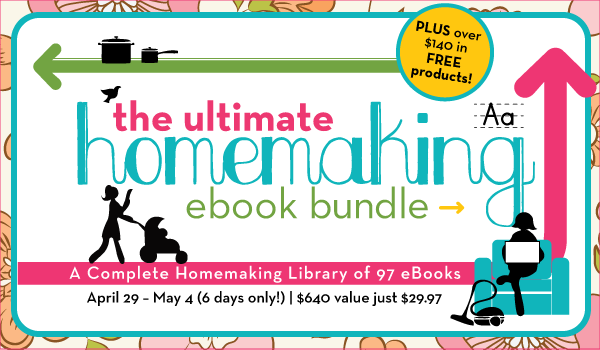 The ULTIMATE Homemaking eBook Bundle! Over 97 eBooks & eCourses for only $29.97! ~www.thebettermom.com
