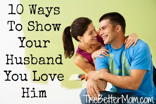 how to show your man that you love him