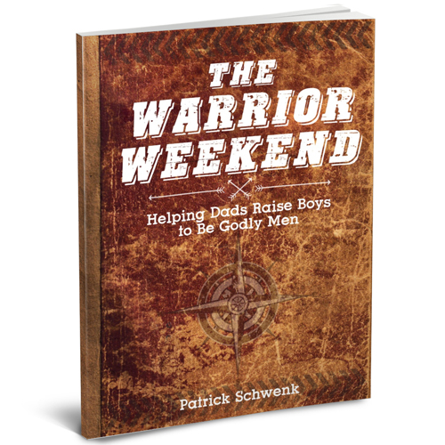 The Warrior Weekend (Helping Dads Raise Boys to Be Godly Men) ~www.thebettermom.com