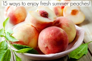 15-Ways-to-Enjoy-Peaches
