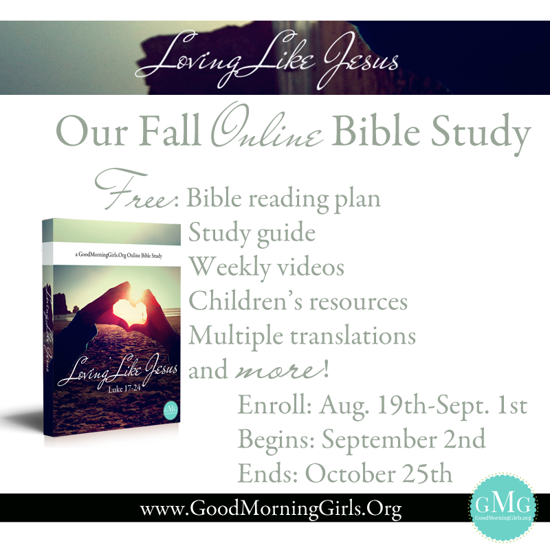 Good Morning Girls Bible Study Fall 2013 ~www.thebettermom.com (NOT a bad link)