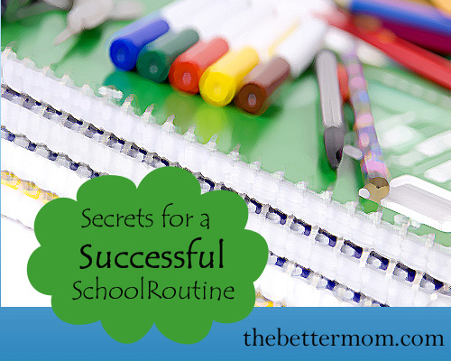 secrets for a successful school routine
