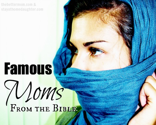 famous moms from the bible; mothers from the bible